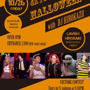 【チャリティグッズイベント販売〜弘前市】2018年10月26日「4K presents HALLOWEEN with DJ HIROKAZU」@LAVISH HIROSAKI