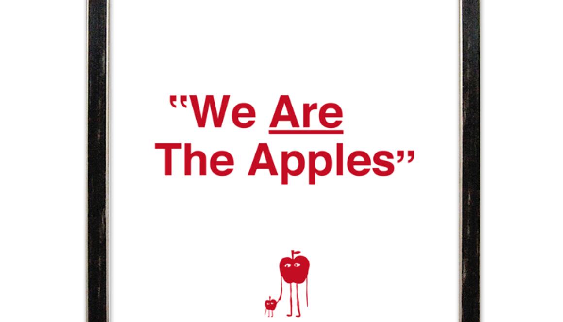【新商品】「We Are The Apples」シルクスクリーンポスター (Limited Edition)